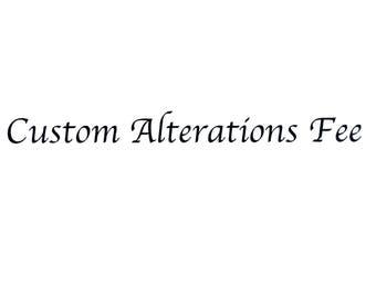 Custom Alterations Fee
