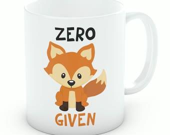 Zero Fox Given Mug - Ceramic Coffee Mug Tea Cup, Funny Fox Gift (Ref M236)