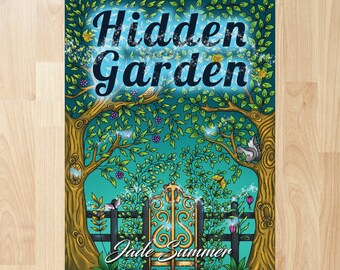 Hidden Garden by Jade Summer (Coloring Books, Coloring Pages, Adult Coloring Books, Adult Coloring Pages, Coloring Books for Adults)