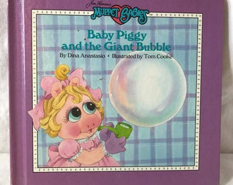 1987 Muppet Babies;  Baby Piggy and the Giant Bubble childrens book.