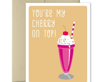 Love Cards - Friendship Card - For him - For her - Pun cards - Punny cards - Anniversary card - Valentines Card - Cherry On Top