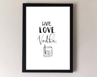 Vodka print, alcohol print, bar print, bar art, pub print, pub art, kitchen print, kitchen art, gifts for her, gifts for him, alcohol lover