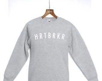 HRTBRKR Sweatshirt Heartbreaker Sweater Slogan Jumper Top Present Ladies Gift Mens Gift
