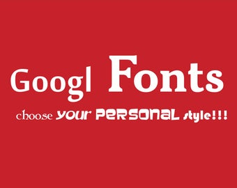 Choose your Font STYLE for your personalization UPGRADE, Thousand of Fonts available on Google Fonts