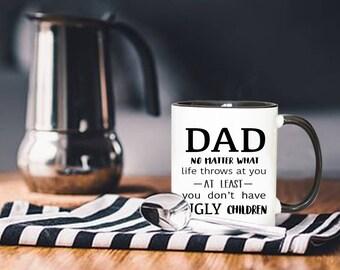 Father's Day Gift, Funny Mug, Birthday Gift, Funny Fathers Day Mug, Dad Gift, Gift For Fathers Day, Gift For Fathers Day