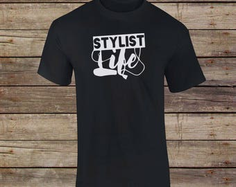 Stylist Life T-Shirt - Stylist Shirt - Hairstylist - Barber Shirt - Beautician Shirt - Beauty Shirt - Stylist - Gift For Her - Hair Dryer
