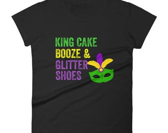 King Cake Booze and Glitter Shoes Women's Mardi Gras Shirt New Orleans Parade Mask
