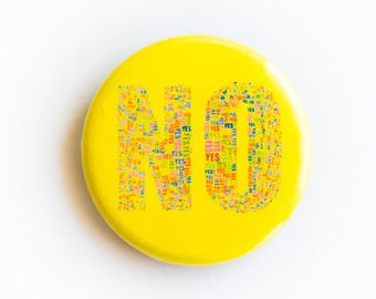 NO (yes) 1 Inch Badge