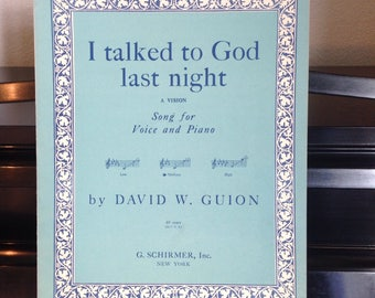 1940 I Talked to God Last Night Sheet Music and Lyrics Vintage Sheet Music by David Guion