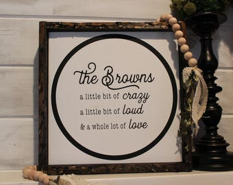 Customizable Family Sign | Little bit of Crazy | Little bit of Love | Little bit of Loud | Farmhouse sign | Gallery Wall Sign |