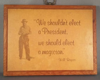 70s Will Rogers Satirist Wooden Saying Plaque With Hook Oklahoma Okie Columnist Writer Satire Political President Funny Rustic Boho Southern