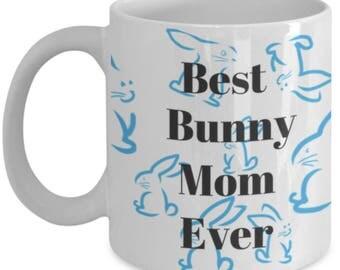 Best Bunny Mom Ever Mug