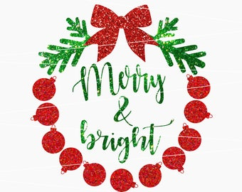 Merry And Bright SVG Christmas Svg merry christmas svg merry and bright winter svg merry bright svg svg for cricut silhouette cut file dxf