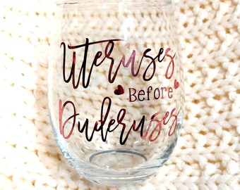 Uteruses Before Duderuses//Customized Stemless Wine Class//Galentine's Day Gift//Birthday Gift//Parks and Recreation//Funny Valentine's Gift
