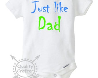 Just Like Dad Onesie, Dad Onesie, Baby Onesie, Baby Shower, Baby gift