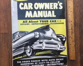 1952 Car Owner's Manuel by Pupolar Science