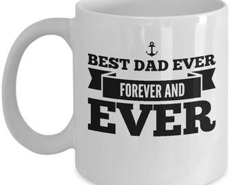 Best dad ever forever and ever, Father's Day travel mug, anchor