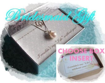 BRIDESMAID GIFT - Bridesmaid Necklace, Bridesmaid Jewelry, Bridesmaid Gift Box, Bridesmaid Jewelry Gift, Proposal Box, Bridesmaid Box