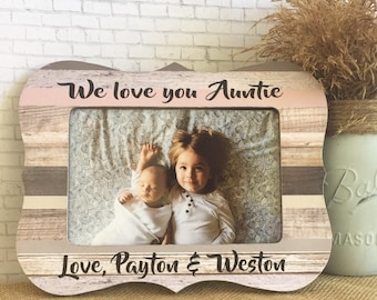 We Love You Auntie Personalized Frame, Aunt Gift, Personalized Picture Frame, Personalized Aunt, Aunt Frame, Auntie Frame, 5x7 Frame