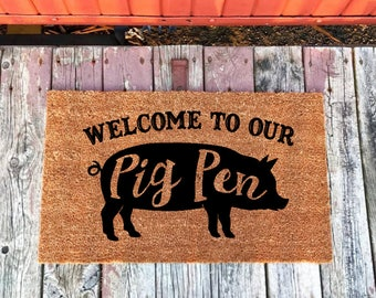 Funny Doormat, Farmhouse Doormat, Welcome To Our Pig Pen Doormat, Pig Doormat, Bacon Doormat, Pig Decor, Bacon Home Decor, Farmhouse Decor