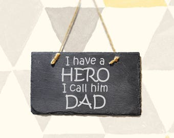 Hero Dad Slate Plaque - Father's Day Gift