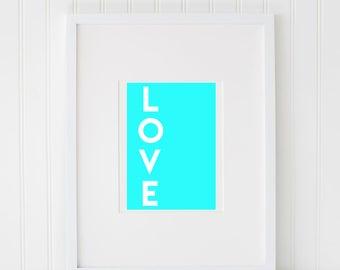 WALL ART Print, Instant Download, Printable Art, Printable Quotes, Home Decor, Motivational, Printable Wall Art LOVE