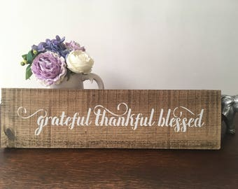 Grateful Thankful Blessed Wooden Sign - Handmade - Country - Home Decor