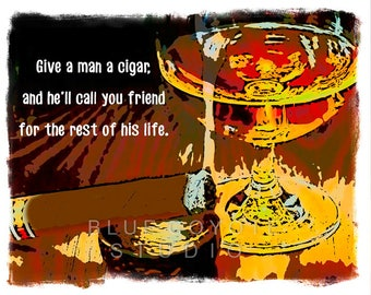 Cigar Poster, Cigar Quote, Bar Art, Cigar Print, Cigar Art, Bar Art Digital Download Printable File #bc46