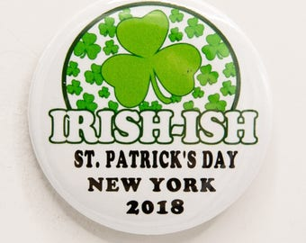 Irish-ish New York St. Patrick's Day Parade 2 1/4 inch pin/button