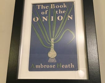 Classic Cookery Book cover print- framed - The Book Of The Onion