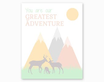 YOU Are Our GREATEST ADVENTURE, Mountain Nursery, Nature Nursery, Deer Nursery, Nursery Printable, Diy Nursery Art, Digital Instant Download