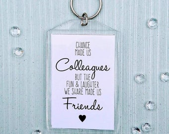 Chance made is colleages, novelty acrylic keyring
