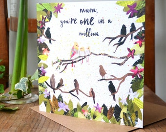 One In a Million, Card for Mum, Birthday Mum, Beautifully Illustrated in Collage