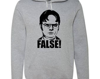 "The Office ""Dwight False"" Unisex Hooded Sweatshirt"