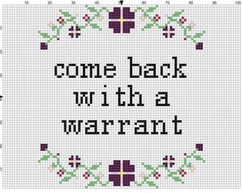 Come Back With A Warrant Floral Cross Stitch Pattern