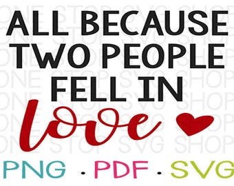 Two People Fell in Love, Baby Onesie, Kids Shirt, Nursery Art, Kids Room Art, Home Decor, Silhouette File, Cricut File, Clip Art, Vinyl, SVG