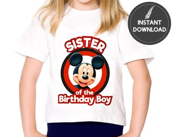 Instant Download - Mickey Mouse Sister of the Birthday Boy Tee Shirt Iron On Transfer Image Printable Birthday Tshirt DIY - Digital File