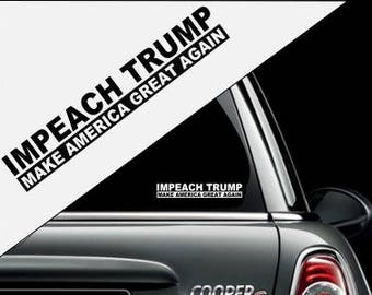 Impeach Trump Sticker No Background Vinyl Decal Sticker for Cars Trucks Vans RV Window Waterbottle Suitcase Wall Decor and More!