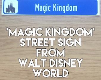 MAGIC KINGDOM street sign from Walt Disney World