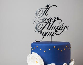 "Cake topper ""it was always you"" - wedding cake decoration - groom figurine"