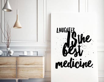 Canvas Typographical Motivational Print / Laughter is the best medicine