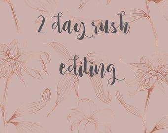 2 DAY RUSH EDITING