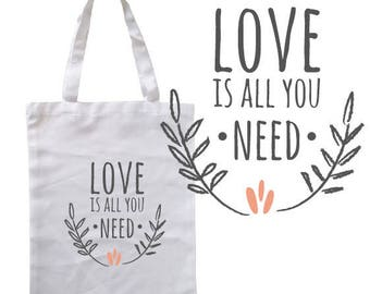 "TOTE BAG 100% cotton ""love is all you need"""