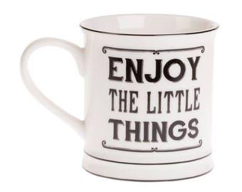 Enjoy the little things mug - enjoy the little things
