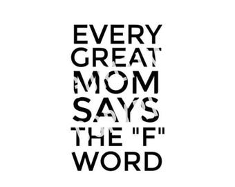 Every Great Mom Says the F Word Download