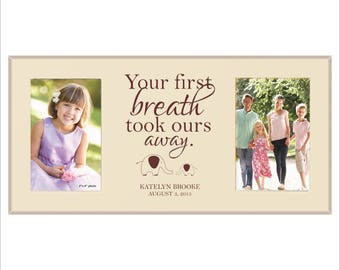 """Personalized Baby Frame, Childrens Frame, Double Photo Frame, 4 x 6 Frame, """"Your first breath took ours away"""""""