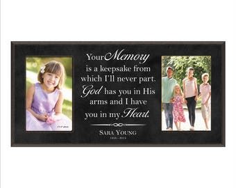 "Personalized Memorial Frame, In Loving Memory, Remembrance Frame, ""Your memory is a keepsake from which I'll never part, God has you in His"""