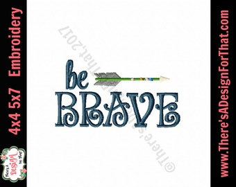 Be brave embroidery design, arrow embroidery design, little boy embroidery design