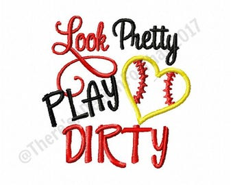 Softball embroidery design, look pretty play dirty softball embroidery design, baseball embroidery design