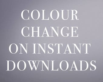 Colour Change on Instant Downloads